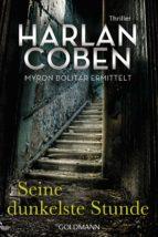 Seine dunkelste Stunde - Myron Bolitar ermittelt (ebook)