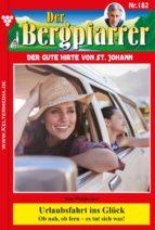 Der Bergpfarrer 182 – Heimatroman (ebook)