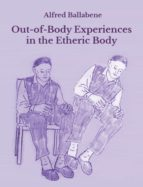 OUT-OF-BODY EXPERIENCES IN THE ETHERIC BODY