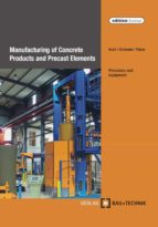Manufacturing of Concrete Products and Precast Elements (ebook)
