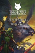 Einsamer Wolf 04 - Die Schlucht des Schicksals (ebook)