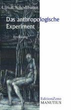 Das anthropologische Experiment (ebook)