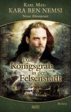 Kara Ben Nemsi - Neue Abenteuer 08: Das Königsgrab in der Felsenstadt (ebook)