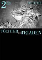 Töchter der Triaden - Band2 (ebook)