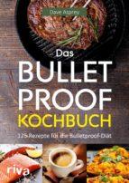 Das Bulletproof-Kochbuch (ebook)