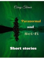 PARANORMAL AND SCI-FI SHORT STORIES