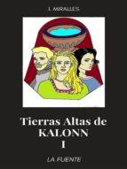TIERRAS ALTAS DE KALONN I