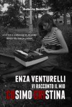 """Enza Venturelli: """"Vi racconto il mio Cosimo Cristina"""" (ebook)"""