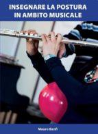 Insegnare la postura in ambito musicale (ebook)