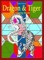 Dragon & Tiger: Coloring Book (ebook)