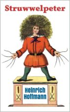 Struwwelpeter: Pretty Stories and Funny Pictures (ebook)