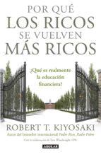 POR QUÉ LOS RICOS SE VUELVEN MÁS RICOS