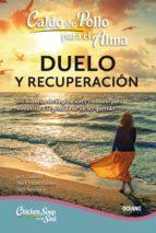 Caldo de pollo para el alma: duelo y recuperación (ebook)