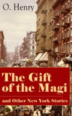 THE GIFT OF THE MAGI AND OTHER NEW YORK STORIES