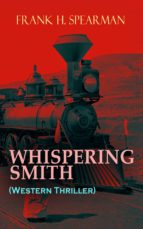WHISPERING SMITH (Western Thriller) (ebook)