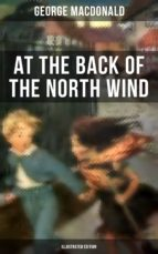 AT THE BACK OF THE NORTH WIND (Illustrated Edition) (ebook)