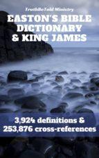 Easton's Bible Dictionary and King James Bible (ebook)