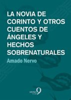 La novia de Corinto y otros cuentos de ángeles y hechos sobrenaturales (ebook)