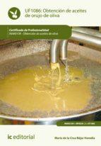 Obtención de aceites de orujo de oliva. INAK0109  (ebook)