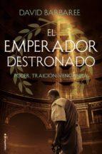 El emperador destronado (ebook)