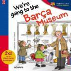 We are going to the Barça Museum (ebook)
