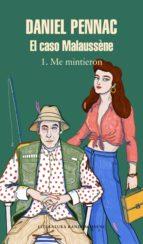 El caso Malaussène (Vol. 1: Me mintieron) (ebook)