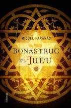 Bonastruc, el jueu (ebook)
