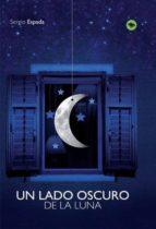 Un lado oscuro de la luna (ebook)