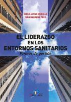 El liderazgo en los entornos sanitarios (ebook)
