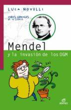 MENDEL Y LA INVASIÓN DE LOS OGM