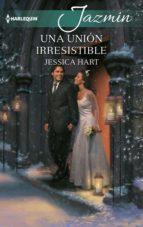 Una unión irresistible (ebook)