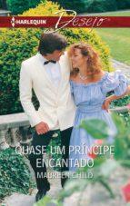 Quase um príncipe encantado (ebook)