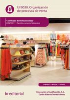 Organización de Procesos de Venta. COMT0411 (ebook)
