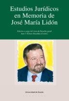 ESTUDIOS JURÍDICOS EN MEMORIA DE JOSÉ M.ª LIDÓN
