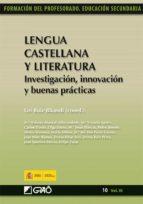Lengua Castellana y Literatura. Investigación, innovación y buenas prácticas (ebook)