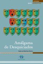 Amálgama de desquiciados (ebook)