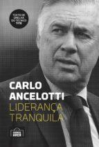 Carlo Ancelotti: liderança tranquila (ebook)