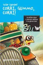 Corri, Gummo, corri! (ebook)