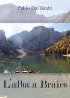 L'alba a Braies (ebook)