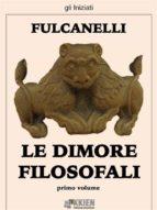 Le dimore filosofali - primo volume (ebook)