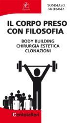 Il Corpo preso con Filosofia (ebook)