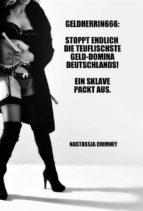 Geldherrin666: Stoppt endlich die teuflischste Geld-Domina Deutschlands! Ein Sklave packt aus. (ebook)