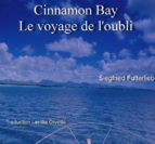 Cinnamon Bay - Le voyage de l'oubli (ebook)