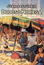 Dudoso Noriega (ebook)