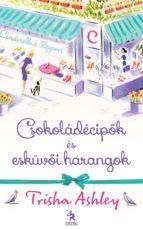 Csokoládécipők és esküvői harangok (ebook)