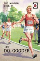 The Ladybird Book of The Do-Gooder (ebook)