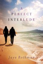 A Perfect Interlude (ebook)
