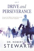 DRIVE AND PERSEVERANCE