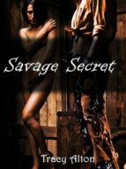 SAVAGE SECRET