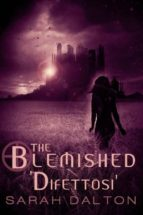 The Blemished - Difettosi (ebook)
